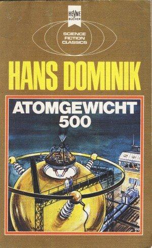 Bildtext: Atomgewicht 500 von Dominik, Hans