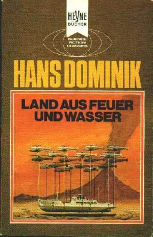 Bildtext: Land aus Feuer und Wasser von Dominik, Hans