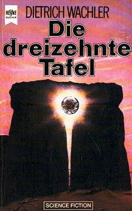 Bildtext: Die dreizehnte Tafel von Wachler, Dietrich