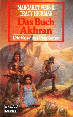 Bildtext: Das Buch Akhran - Die Rose des Propheten von Margaret Weis & Tracy Hickman
