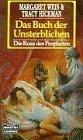 Bildtext: Das Buch der Unsterblichen von Weis, Margaret Hickman, Tracy