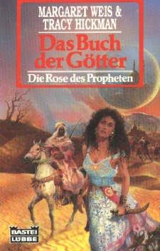 Bildtext: Das Buch der Götter - Die Rose des Propheten von Weis, Margaret und Tracy Hickman