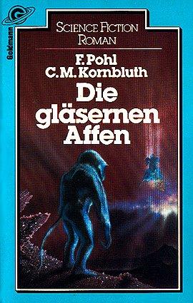 Bildtext: Die gläsernen Affen von Pohl, Frederik / Kornbluth, Cyril M.
