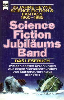 Bildtext: 25 Jahre Heyne SF & Fantasy von Jeschke, Wolfgang (Hg)