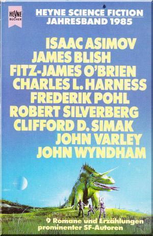 Bildtext: Heyne-Science-Fiction-Jahresband 1985 von Jeschke, Wolfgang (Hrsg.)