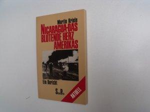 Nicaragua, das blutende Herz Amerikas: Ein Bericht (= Serie Piper Aktuell)