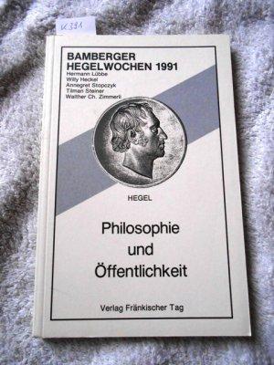 Bamberger Hegelwochen 1991 / Philosophie und Öffentlichkeit
