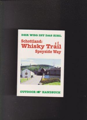 Schottland: Whisky Trail - Speyside Way