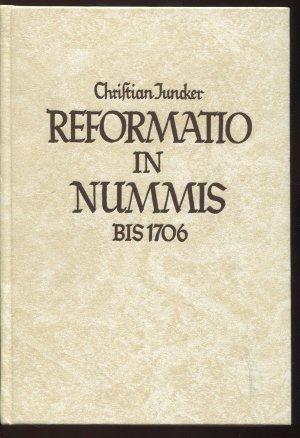 Die Geschichte Der Reformation In Münzen Und Medaillen Bis Zum