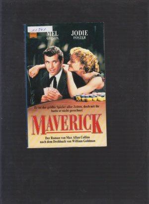 Maverick,Er ist der größte Spieler aller Zeiten,doch mit ihr hatte er nicht gerechnet,Roman