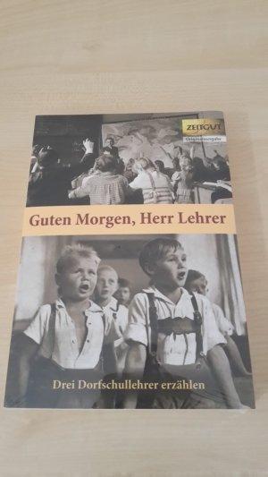 Guten Morgen Herr Lehrer Klappenbroschur Dorfschullehrer Erzählen 1959 1967