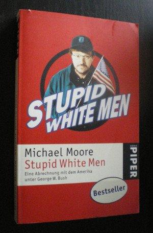 michael moores stupid white men essay