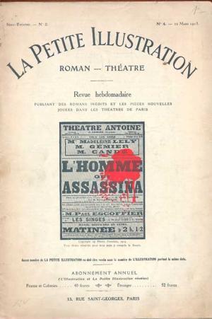 La petite illustration. N 4, Serie Théâtre: N 2. 22 Mars 1913. L'Homme qui Assassina