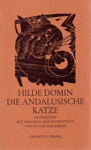 Die andalusische Katze., Erzählung. Mit Original-Holzschnitten von Wolfgang Simon.