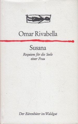 Susana/Requiem für die Seele einer Frau