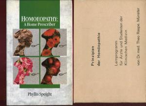 Homeopathy: a home prescriber [Text Englisch]. Dazu eine Beigabe. - Speight, Phyllis