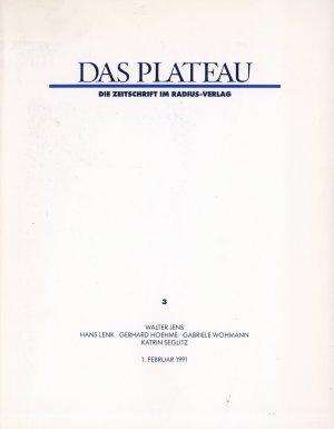 Bildtext: Das Plateau, Nummer 3 von Walter Jens, Hans Lenk, Gerhard Hoehme, Gabriele Wohmann, Katrin Segitz