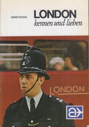 London kennen und lieben. LN- Führer.