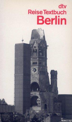 Bildtext: Berlin - Reise Textbuch Berlin von Laufenberg, Barbara Laufenberg, Walter