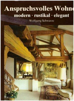 Anspruchsvolles Wohnen Modern Rustikal Elegant