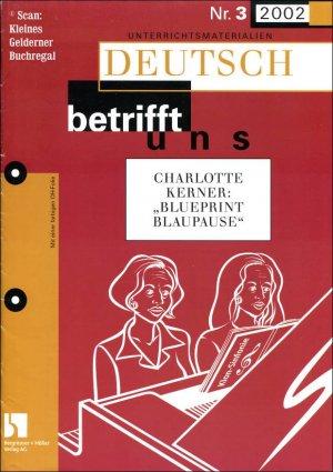 Deutsch betrifft uns 3/2002: CHARLOTTE KERNER \
