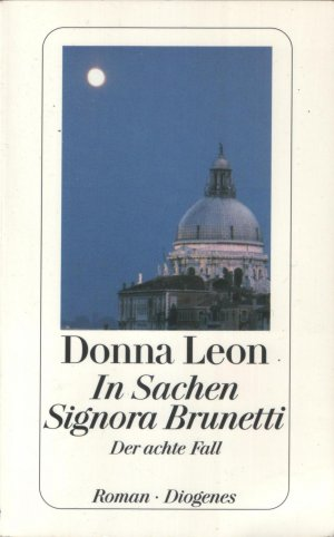 in sachen signora brunetti der achte fall donna leon buch gebraucht kaufen a01qrol501zzh. Black Bedroom Furniture Sets. Home Design Ideas