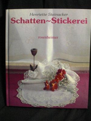 """Schatten~Stickerei"""" (Henriette Steinacker) – Buch gebraucht kaufen ..."""