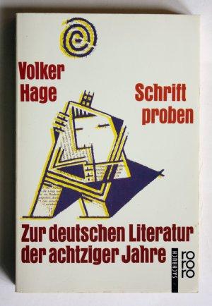 Schriftproben. Zur deutschen Literatur der achtziger Jahre
