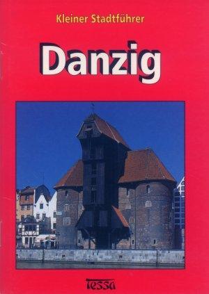 Bildtext: Danzig - Kleiner Stadtführer von Klamann, Edward