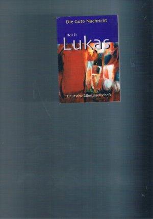 Die gute Nachricht nach Lukas  Mini  TA 2000