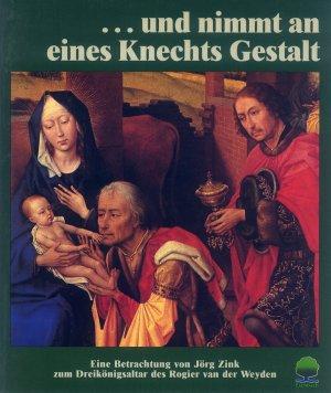 Bildtext: und nimmt an eines Knechts Gestalt von Zink, Jörg