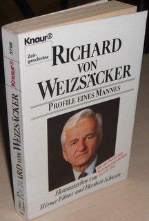 Richard von Weizsäcker : Profile e. Mannes