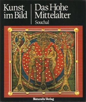 Kunst im Bild / Das Hohe Mittelalter
