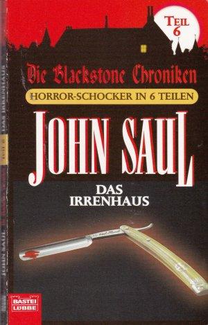 Das Irrenhaus. Aus der Reihe: Die Blackstone Chroniken