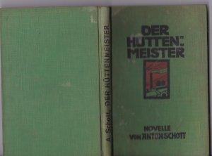 Der Hüttenmeister. Erzählung aus dem bayrischen Walde