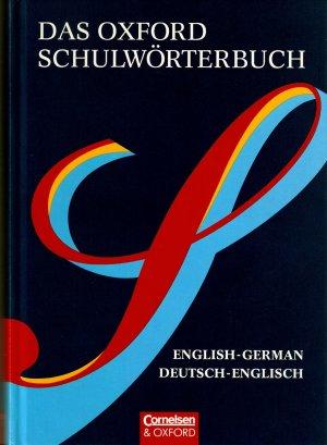 Das Oxford Schulwörterbuch - English-German, Deutsch-Englisch ...
