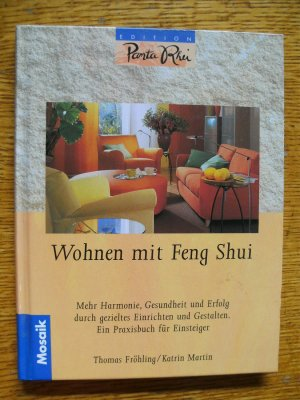 wohnen mit feng shui fr hling thomas martin buch. Black Bedroom Furniture Sets. Home Design Ideas