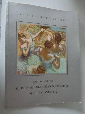 Meisterwerke Französischer Impressionisten Karl Scheffler Buch