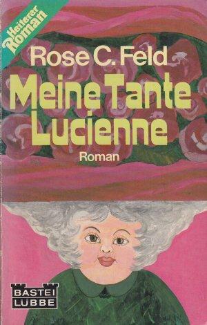 Meine Tante Lucienne   -   Heiterer Roman -