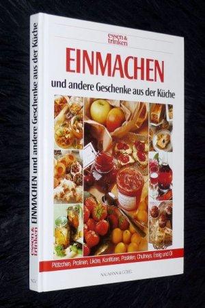 Einmachen Und Andere Geschenke Aus Der Küche / Essen & Trinken