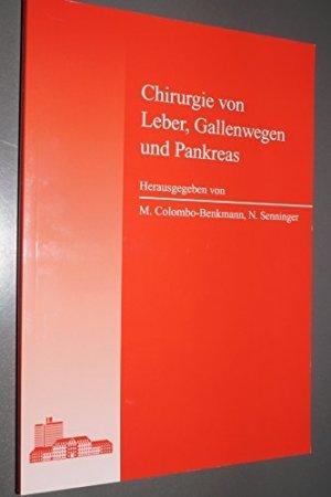 """Chirurgie von Leber, Gallenwegen und Pankreas"""" (Senninger Colombo ..."""