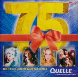 75 Jahre Quelle - Die Hits zu unserer Feier des Jahres (Vol. 2)