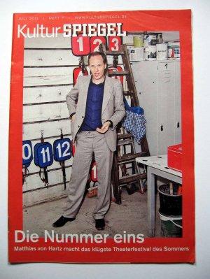DER KULTURSPIEGEL - Ausgabe 7 Juli 2013 (Matthias von Hartz leitet das Theaterfestival Foreign Affairs)