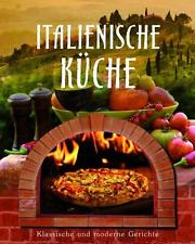 Gebrauchtes Buch U2013 U2013 Italienische Küche   Klassische Und Moderne Gerichte  ...