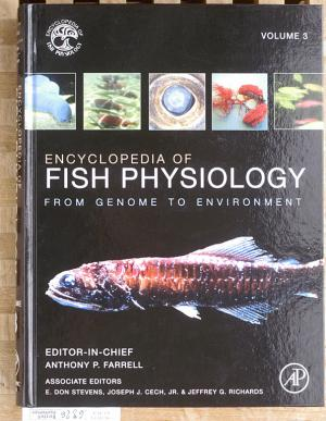 Encyclopedia of fish physiology: From Genome to Environment. Volume 3. Energetics, interactions with the environment, lifestyles, and applications