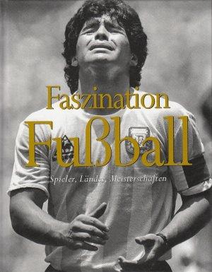 Faszination Fussball Tim Hill Buch Gebraucht Kaufen A020p6zx01zzs
