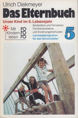 Das Elternbuch 5 - Unser Kind im fünften Lebensjahr