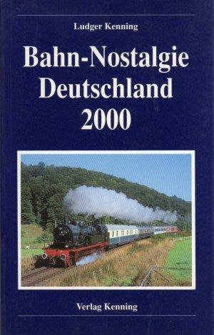 Bahn-Nostalgie Deutschland 2000.