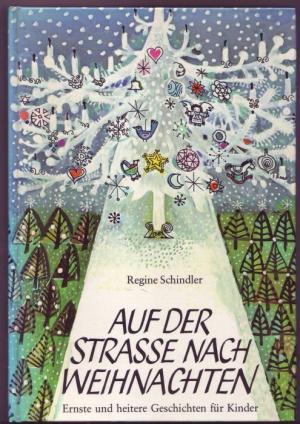Bilder Nach Weihnachten.Auf Der Strasse Nach Weihnachten Ernste Und Heitere Kindergeschichten Mit Zeichnungen Von Sita Jucker Von Der Autorin Signiertes Exemplar