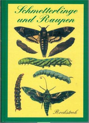 Schmetterlinge und Raupen - Reprint der Originalausgabe von 1869
